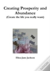 Creating Prosperity And Abundance