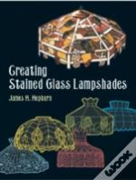 CREATING STAINED GLASS LAMPSHADES