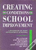 Creating The Conditions For School Improvement