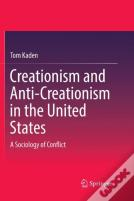 Creationism And Anti-Creationism In The United States
