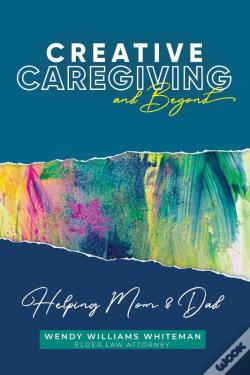 Wook.pt - Creative Caregiving And Beyond