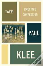 Creative Confession - Paul Klee