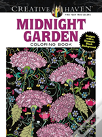 Creative Haven Midnight Garden Coloring Book: Heart & Flower Designs With A Dramatic Black Background