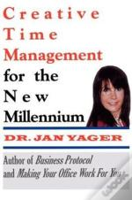 Creative Time Management : Become More Productive & Still Have Time For Fun