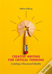 Creative Writing For Critical Thinking