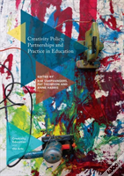 Wook.pt - Creativity Policy, Partnerships And Practice In Education