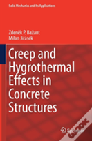 Creep And Hygrothermal Effects In Concrete Structures