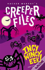 Creeper Files: Incy, Wincy Eek!