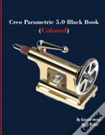 Creo Parametric 5.0 Black Book (Colored)