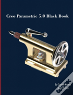 Creo Parametric 5.0 Black Book