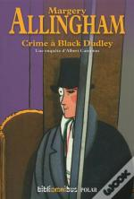 Crime A Black Dudley