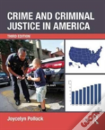 Crime And Cj In America 3e