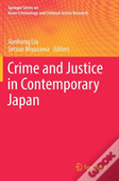 Crime And Justice In Contemporary Japan