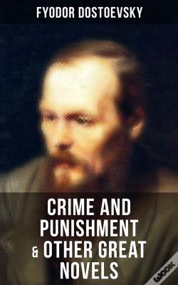 Wook.pt - Crime And Punishment & Other Great Novels Of Dostoevsky