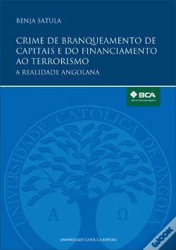 Wook.pt - Crime de Branqueamento de Capitais e do Financiamento ao Terrorismo | Money Laundering and Terrorism Financing