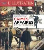Crimes Et Grandes Affaires De La Belle Epoque