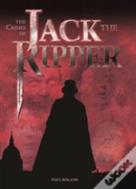 Crimes Of Jack The Ripper