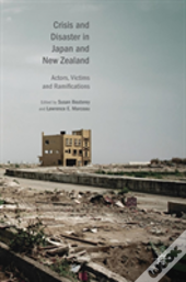 Crisis And Disaster In Japan And New Zealand