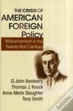 Crisis Of American Foreign Policy