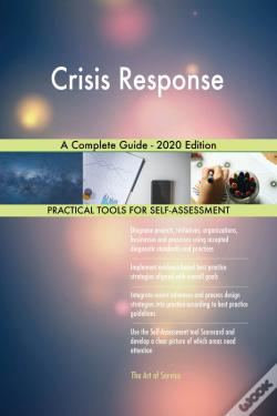 Wook.pt - Crisis Response A Complete Guide - 2020 Edition