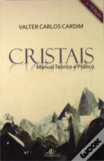 Cristais - Manual Teórico e Prático