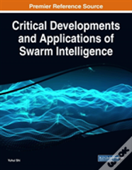 Critical Developments And Applications Of Swarm Intelligence