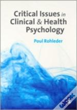 Critical Issues In Clinical And Health Psychlogy