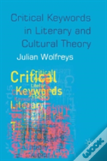 Critical Keywords In Literary And Cultural Theory