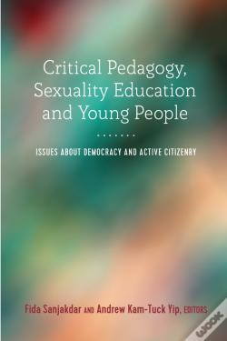 Wook.pt - Critical Pedagogy, Sexuality Education And Young People