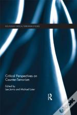 Critical Perspectives On Counter-Terrorism