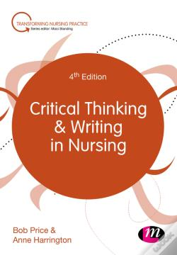 Wook.pt - Critical Thinking And Writing In Nursing