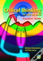 Critical Thinking For Ocr As Levelteachers' Guide