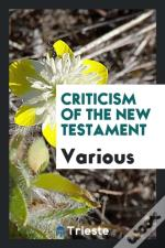 Criticism Of The New Testament