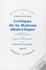 Critique De La Raison Dialectique T.1