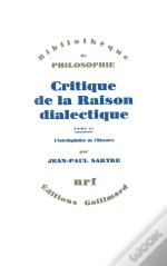 Critique De La Raison Dialectique T.2