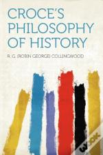 Croce'S Philosophy Of History