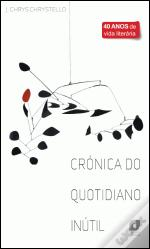 Crónica do Quotidiano Inútil