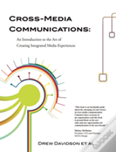 Cross-Media Communications: An Introduct
