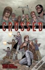 Crossed Volume 1