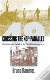 Crossing The 49th Parallel