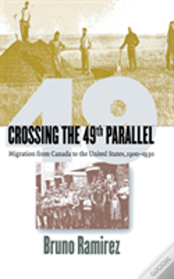 Wook.pt - Crossing The 49th Parallel