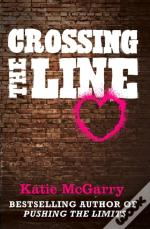 Crossing The Line (A Pushing The Limits Novella)