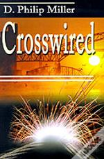 Crosswired
