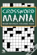 Crossword Mania - Brain Busters Volume Four