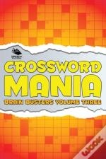 Crossword Mania - Brain Busters Volume Three