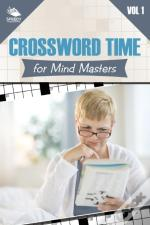 Crossword Time For Mind Masters Vol 1
