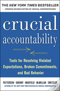 Wook.pt - Crucial Accountability: Tools For Resolving Violated Expectations, Broken Commitments, And Bad Behavior