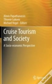 Cruise Tourism And Society