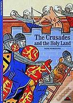 Crusades And The Holy Land