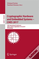 Cryptographic Hardware And Embedded Systems - Ches 2017